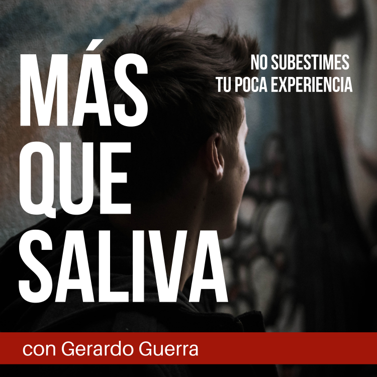 Episodio 10 Podcast: Mas que Saliva